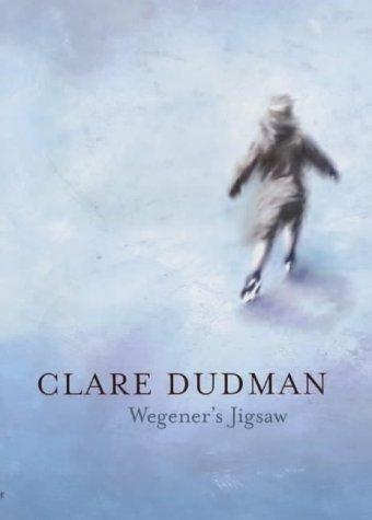 Wegeners Jigsaw  by  Clare Dudman