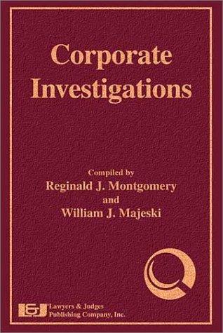Corporate Investigations  by  William J. Majeski