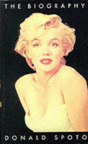 Marilyn Monroe: The Biography Donald Spoto