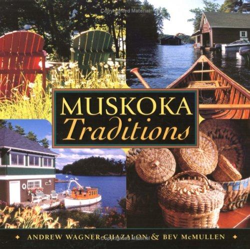 Muskoka Traditions Andrew Wagner-Chazalon