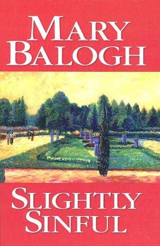 Slightly Sinful (Bedwyn Saga #5)  by  Mary Balogh