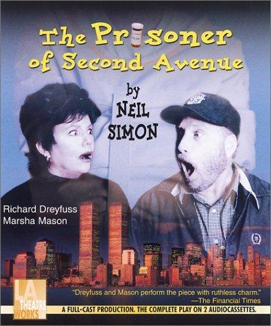 The Prisoner of Second Avenue -- starring Richard Dreyfuss and Marsha Mason (Audio Theatre Series)  by  Neil Simon
