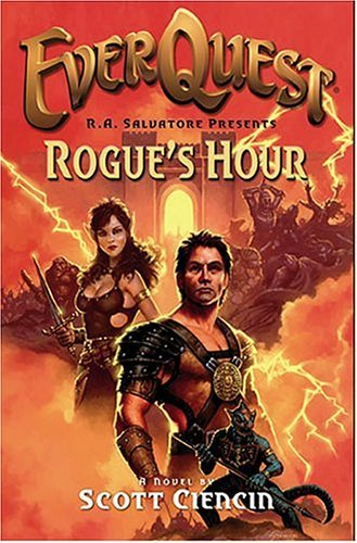 Everquest: The Rogues Hour  by  Scott Ciencin