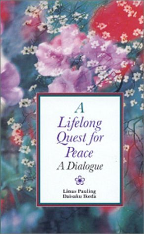 Lifelong Quest for Peace  by  Daisaku Ikeda
