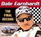 Dale Earnhardt: The Final Record John Regruth