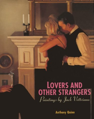 Lovers And Other Strangers: Paintings By Jack Vettriano  by  Jack Vettriano