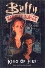 Ring of Fire (Buffy the Vampire Slayer (Buffy the Vampire Slayer Comic #9 Buffy Season 2)  by  Doug Petrie