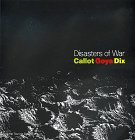 Disasters of War: Callot, Goya, Dix  by  Antony Griffiths