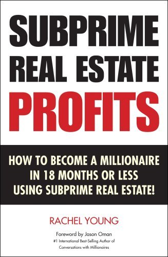 Subprime Real Estate Rachel Young