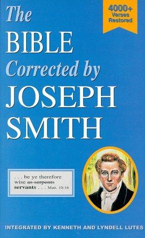 The Bible Corrected By Joseph Smith Joseph Smith Jr.