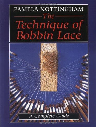 Techniques Of Bobbin Lace  by  Pamela Nottingham