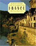 Discovering the Villages of France  by  Michael Busselle