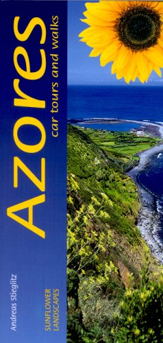 Landscapes of the Azores: A Countryside Guide  by  Andreas Stieglitz