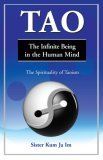 Tao, the Infinite Being in the Human Mind  by  Sister Kum Ja-Im