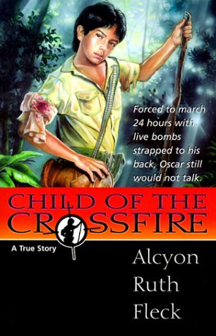 Child Of The Crossfire: A True Story  by  Alcyon Ruth Fleck