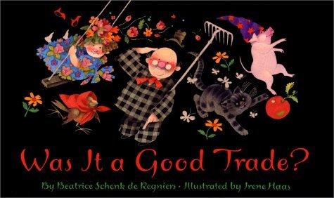 Was It A Good Trade?  by  Beatrice Schenk De Regniers