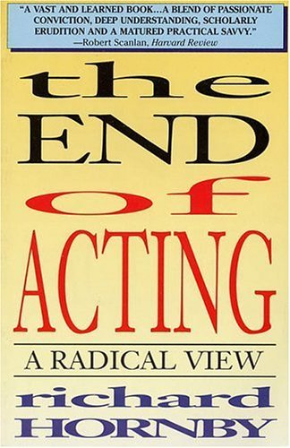 The End of Acting  by  Richard Hornby