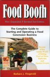 Food Booth: The Complete Guide To Starting And Operating A Food Concession Business  by  Barbara J. Fitzgerald