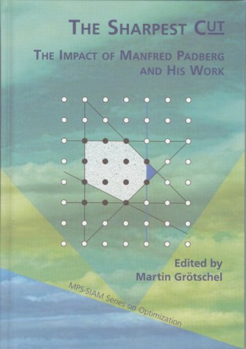 The Sharpest Cut: The Impact Of Manfred Padberg And His Work Martin Grotschel