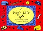 A Dogs Life: My Own Story Roni Schreader