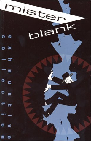Mister Blank Exhaustive Collection Christopher Hicks