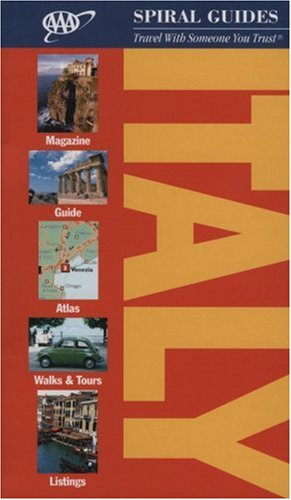 Aaa Spiral Guide: Italy  by  The American Automobile Association