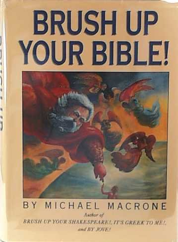 Brush Up Your Bible!  by  Michael Macrone