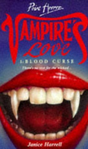 Blood Curse (Vampires Love, #1) Janice Harrell