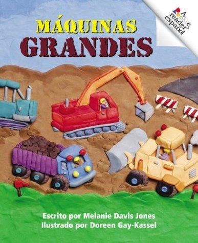 Maquinas Grandes  by  Melanie Davis Jones