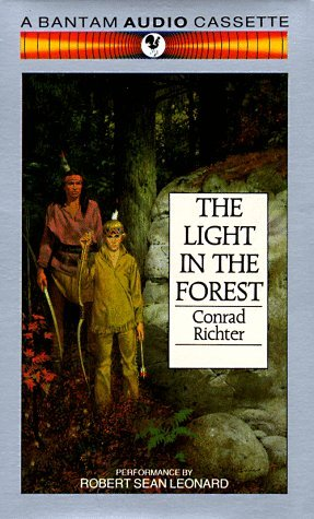 Light in the Forest  by  Conrad Richter