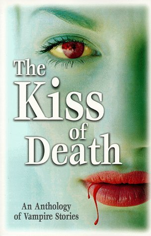 Kiss Of Death  by  Thomas J. Strauch