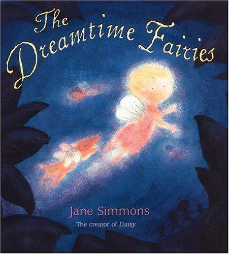 The Dreamtime Fairies Jane Simmons
