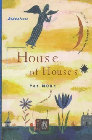 House of Houses Pat Mora