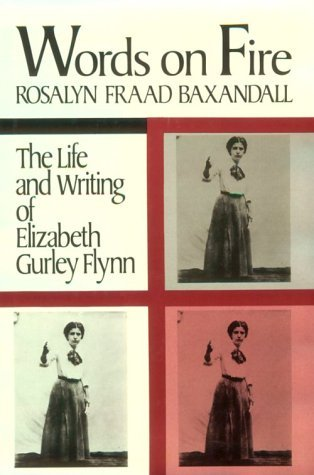 Words On Fire  by  Elizabeth Gurley Flynn