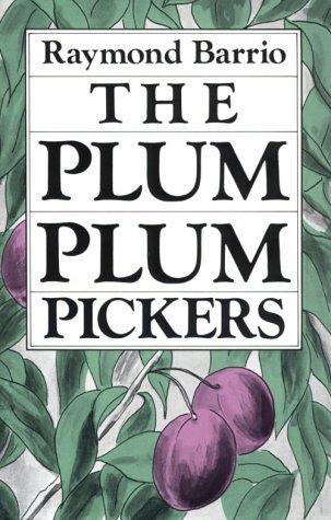 The Plum Plum Pickers  by  Raymond Barrio