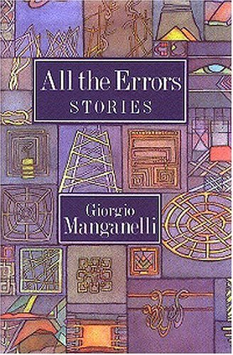 All the Errors Giorgio Manganelli