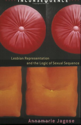 Inconsequence: Lesbian Representation and the Logic of Sexual Sequence Annamarie Jagose