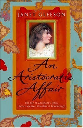 An Aristocratic Affair  by  Janet Gleeson