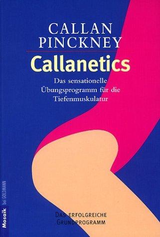 Callanetics Callan Pinckney