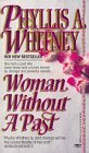 Woman Without a Past  by  Phyllis A. Whitney