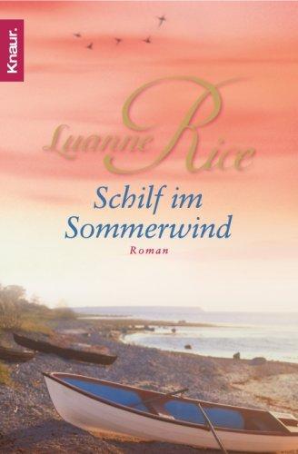 Schilf Im Sommerwind Roman  by  Luanne Rice