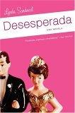 Desesperada: Una Novela  by  Lynda Sandoval