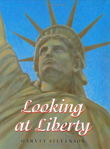 Looking at Liberty  by  Harvey Stevenson