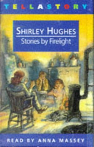 Stories Firelight by Shirley Hughes