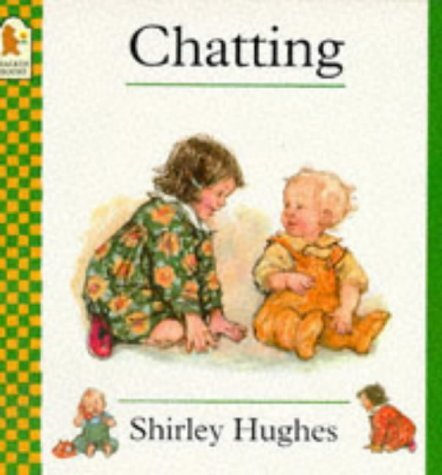 Chatting  by  Shirley Hughes