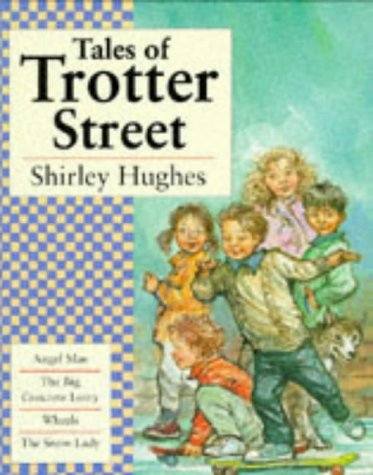 Tales Of Trotter Street  by  Shirley Hughes