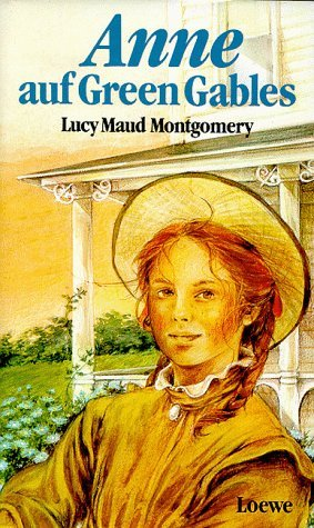 Anne auf Green Gables (Anne of Green Gables, #1)  by  L.M. Montgomery