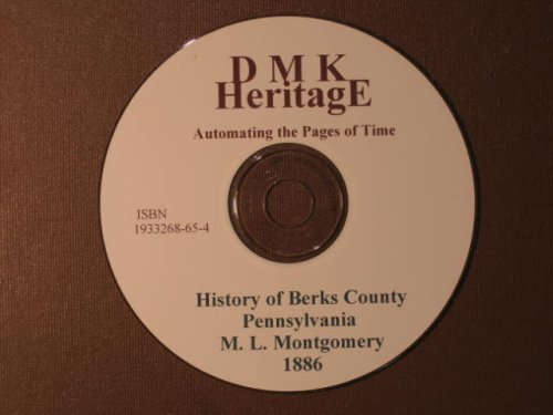 History of Berks County Pennsylvania M.L. Montgomery