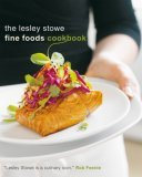 Lesley Stowe Fine Foods Cookbook Lesley Stowe