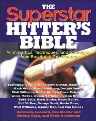 The Superstar Hitters Bible  by  Bernardo Leonard